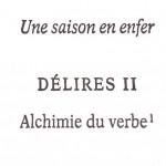 Alchimie du verbe, Arthur Rimbaud.