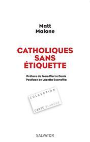 MattMalone-Catholiques-sans-etiquette