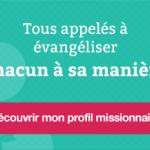 Mon Profil Missionnaire : découvrir ses charismes