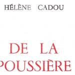 Qui comblerait l'attente, Hélène Cadou.