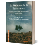 La Vocation de la Terre sainte [Note de lecture]
